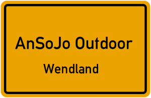 AnSoJo-Outdoor Produktnamen sind immer Ortsnamen aus dem Wendland